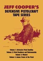 Jeff Cooper's Defensive Pistolcraft Tape Series, Vols 1-4 DVD *NEW*