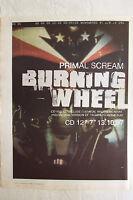 1997 - PRIMAL SCREAM - Burning Wheel - Press Advertisment - Poster Size