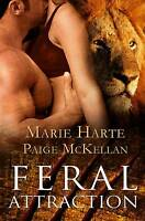 Feral Attraction, Harte, Marie, McKellan, Paige | Paperback Book | Good | 978160