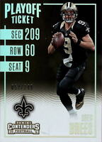 2016 Panini Contenders Playoff Ticket #46 Drew Brees #/249 BX 228NN
