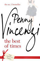 The Best of Times, Penny Vincenzi | Paperback Book | Good | 9780755348923