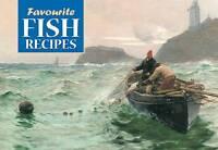 Favourite Fish Recipes (Favourite Recipes),  | Paperback Book | Very Good | 9781