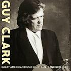 Guy Clark - Great American Music Hall, San Francisco 1988