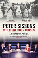 When One Door Closes, Peter Sissons | Paperback Book | Good | 9781849541831