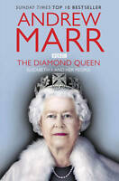 The Diamond Queen: Elizabeth II and Her People, Andrew Marr | Paperback Book | V