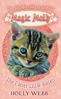 The Clever Little Kitten: World Book Day 2012, Holly Webb | Paperback Book | Acc