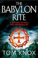 The Babylon Rite, Knox, Tom | Paperback Book | Very Good | 9780007344024