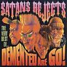 Satans Rejects: The Very Best Of, Demented Are Go CD | 5013929801929 | New