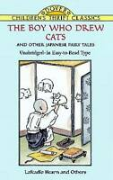 """""""The Boy Who Drew Cats"""" and Other Japanese Fairy Tales (Dover Children's Thrift"""