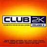 Club 2k Vol.2: 40 Club Hits in the Mix for 2000 & Beyond, Various Artists, Audio