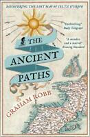The Ancient Paths: Discovering the Lost Map of C, Robb, Graham, New