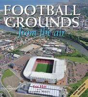 Football Grounds from the Air, Ian Hay, Cassandra Wells | Hardcover Book | Accep