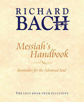 Messiah's Handbook: Reminders for the Advanced Soul by Richard Bach | Staple Bou