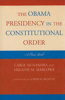 The Obama Presidency in the Constitutional Order: A First Look by , NEW Book, (H
