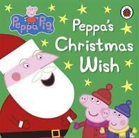 Peppa Pig: Peppa's Christmas Wish by  | Board book Book | 9780718197193 | NEW