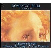Domenico Belli: In nuovo stile /Laurens · Le Poème Harmonique · Dumestre, Vincen