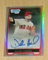 2012 Bowman (Chrome) autograph prospect rookie Dillon Howard REFRACTOR /500