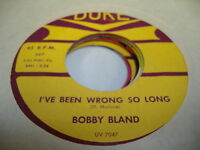 Soul 45 BOBBY BLAND I've Been Wrong So Long / Cry Cry Cry on Duke