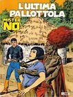 Fumetto - Mister No n°180 L'ultima Pallottola - Bonelli Editore - Maggio 1990