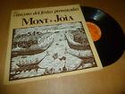 MONT-JOIA cançons dei festas provençalas MEDIEVAL FOLK LE CHANT DU MONDE Lp 1976