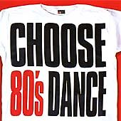 Choose 80's Dance (2 X CD ' Various Artists)
