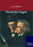 Paul Merker Deutsche Sagen