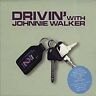 Drivin' With Johnnie Walker Vol.1 (2 X CD ' Various Artists)