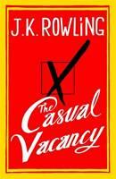 The Casual Vacancy by J. K. Rowling (Hardback, 2012)