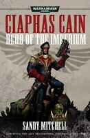 Ciaphas Cain: Hero of the Imperium by Sandy Mitchell (2009, Paperback)