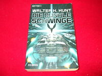 Walter H. Hunt - DIE DUNKLE SCHWINGE