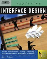 EXPLORING INTERFACE DESIGN - SILVER, MARC - NEW PAPERBACK BOOK