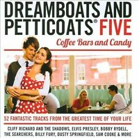 Dreamboats and Petticoats, Vol. 5 (Coffee Bars and Candy ' 2 X CD)