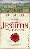 Müller, Titus - Die Jesuitin von Lissabon: Historischer Roman /4