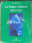 LA LINGUA ITALIANA - MARCELLO SENSINI - ARNOLDO MONDADORI SCUOLA