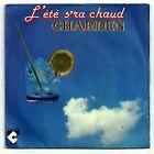 """ERIC CHARDEN Vinyle 7"""" 45 tours SP L'ETE S'RA CHAUD - C. TALAR 46233 F Réduit"""