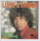 """DELORME Alain de CRAZY HORSE Vinyle 45T 7"""" LIVRE D'AMOUR - JULIET ELVER 58.000"""