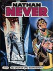 NATHAN NEVER - N° 9 - FEBBRAIO 1992 - BONELLI - CONDIZIONI EDICOLA