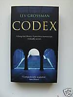 Codex - Lev Grossman. PB. 2005. NEW.