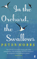 IN THE ORCHARD, THE SWALLOWS PETER HOBBS 9780571279289