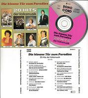 Die kloane Tür zum Paradies - 20 Volksmusik Hits - rare Sonocord CD 1989