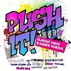 Push It - Classic Party & Dance Tracks (2 X CD ' Various Artists)