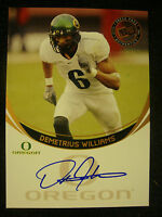 DEMETRIUS WILLIAMS 2006 PRESS PASS AUTO AUTOGRAPHED ROOKIE CARD OREGON DUCKS