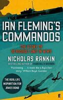 Ian Fleming's Commandos: The Story of 30 Assault, Nicholas Rankin, Excellent