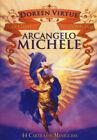 Arcangelo Michele. Le carte dell'oracolo. 44 Carte. Con libro - Virtue Doreen