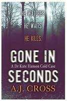 Gone in Seconds, Cross, A.J., Excellent