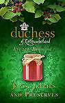 The Duchess of Northumberland's Little Book of Jams, Jellies and Preserves, The