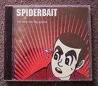 SPIDERBAIT IVY AND THE BIG APPLES OZ ALT ROCK CD IN EX CONDITION 1996
