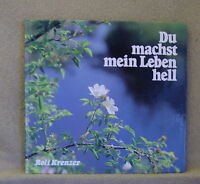 Rolf Krenzer  Du machst mein Leben hell