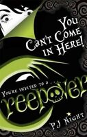 Creepover: You Can't Come In Here!: Number 2 in series, Night, P. J., Excellent