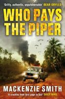 Who Pays The Piper, Smith, Mackenzie, Used; Good Book